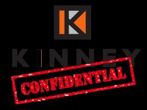 Kinney Confidential